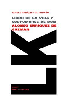 Upgrade6a.es Libro De La Vida Y Costumbres De Don Alonso Enriquez De Guzman Image