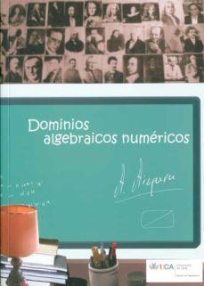 Viamistica.es Dominios Algebraicos Numericos: Los Principios Del Analisis Matem Aticos Image
