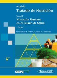 Ojpa.es Tratado De Nutricion (T. Iii): Nutricion Humana En El Estado De S Alud (2ª Ed.) (Cartone) Image