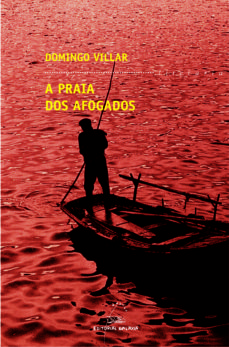Descargar gratis libros en español pdf A PRAIA DOS AFOGADOS de DOMINGO VILLAR