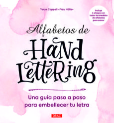 Audiolibro en línea gratuito sin descargas ALFABETOS DE HANDLETTERING: GUIA PASO A PASO PARA EMBELLECER TU LETRA 9788498746105 de TANJA CAPPELL in Spanish