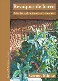Descargar libros de texto gratis. REVOQUES DE BARRO: MEZCLAS, APLICACIONES Y TRATAMIENTOS CHM iBook 9788498885705