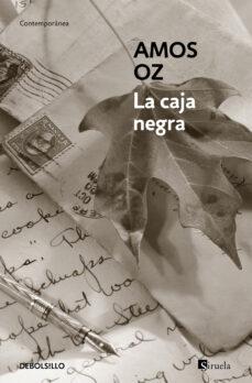 Descargar libros online gratis mp3 LA CAJA NEGRA de AMOS OZ DJVU FB2 en español
