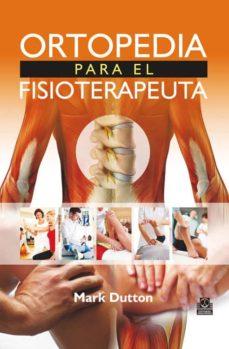 Descargar libros electrónicos txt ORTOPEDIA PARA EL FISIOTERAPEUTA CHM FB2 PDB