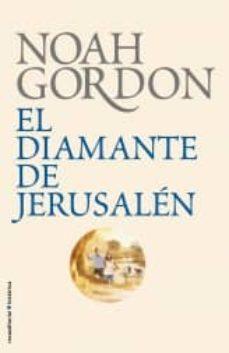 diamante de jerusalen-noah gordon-9788499182605