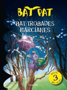Geekmag.es Bat Pat: Trobades Marcianes Image
