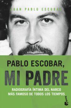 Valentifaineros20015.es Pablo Escobar, Mi Padre Image