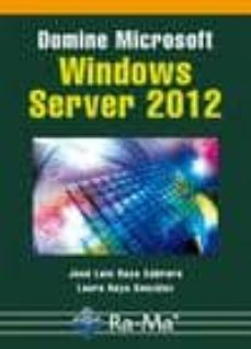 Descargar DOMINE MICROSOFT WINDOWS SERVER 2012 gratis pdf - leer online