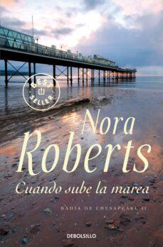 Descargar ebook gratis ipod CUANDO SUBE LA MAREA de NORA ROBERTS