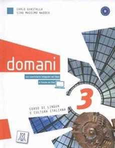 Gratis kindle descargas de libros de google DOMANI 3 LIBRO DEL ALUMNO + DVD B1 (Literatura española)