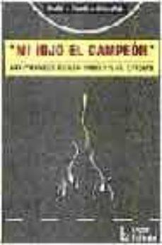 Emprende2020.es Mi Hijo El Campeon: Las Presiones De Los Padres Y El Entorno (2ª Ed.) Image