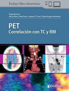 Libro descargable gratis online PET CORRELACION CON TC Y RM RTF FB2 DJVU de  9789874922205