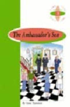 Libros en línea en pdf descargar THE AMBASSADOR S SON (1º ESO) de ANNE STANMORE