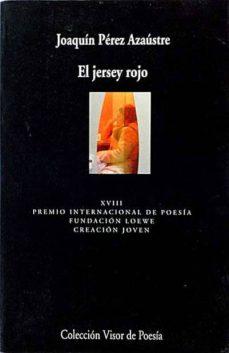 EL JERSEY ROJO - JOAQUÍN PÉREZ AZAÚSTRE | Adahalicante.org