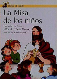 Lofficielhommes.es La Misa De Los Niños Image