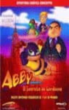 ABBY, EL SECRETO DE GORDONNE (AVENTURA GRAFICA EDUCATIVA) (INCLUY E CONTENIDOS PEDAGOGICOS DE 1º A 6º PRIMARIA) - VV.AA. | Adahalicante.org