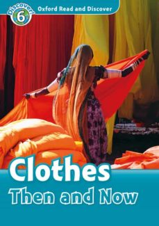 Libros en francés descargar OXFORD READ AND DISCOVER: LEVEL 6: CLOTHES THEN & NOW MP3 PACK in Spanish 9780194022415 de