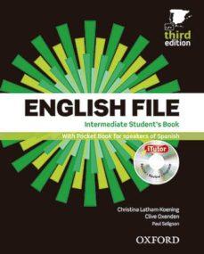 Descargar ENGLISH FILE INTERMEDIATE STUDENT S BOOK + WORKBOOK WITH KEY + EN TRY CHECKER FOR INTERMEDIATE gratis pdf - leer online