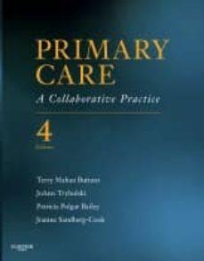 Descarga los libros electrónicos más vendidos PRIMARY CARE, A COLLABORAATIVE PRACTICE (4TH ED.) de BUTTARO