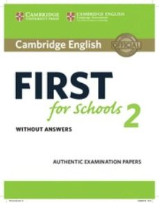 Ebooks descargar griego gratis CAMBRIDGE ENGLISH: FIRST (FCE4S) FOR SCHOOLS 2 STUDENT S BOOK WITHOUT ANSWERS de  9781316503515