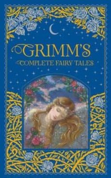 grimm s complete fairy tales-wilhelm grimm-jacob grimm-9781435158115