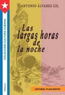 Ebook para descargas gratis LAS LARGAS HORAS DE LA NOCHE 9781563282515 DJVU en español