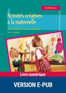 activités créatives à la maternelle (ebook)-sylvia dorance-9782725663715