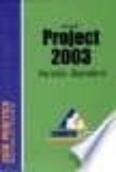 Inmaswan.es Microsoft Project 2003: Version Standard (Guia Practrica) Image
