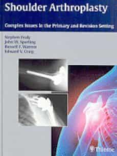 Descargar libros gratis para blackberry SHOULDER ARTHROPLASTY: COMPLEX ISSUES IN THE PRIMARY AND REVISION SETT de S. FEALY