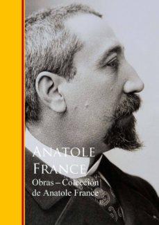 obras - coleccion de anatole france (ebook)-anatole france-9783959285315