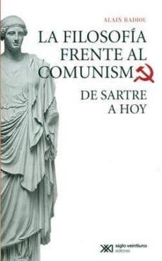 Concursopiedraspreciosas.es La Filosofia Frente Al Comunismo: De Sartre A Hoy Image
