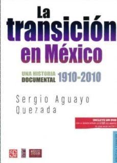 Encuentroelemadrid.es La Transicion En Mexico: Una Historia Documental 1910-2010 (Inclu Ye Dvd) Image