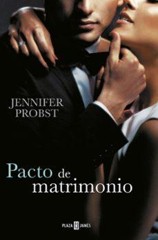 Descargas de libros electrónicos en formato pdf PACTO DE MATRIMONIO (CASARSE CON UN MILLONARIO 4) de JENNIFER PROBST