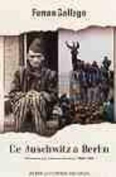 de auschwitz a berlin: alemania y la extrema derecha 1945-2004-ferran gallego-9788401530715