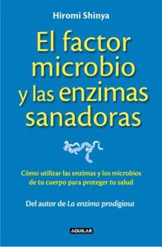 el factor microbio y las enzimas sanadoras (ebook)-hiromi shinya-9788403014015