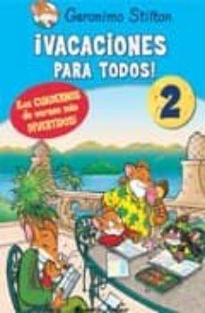 Enmarchaporlobasico.es Geronimo Stilton: Vacaciones Para Todos 2 (De 2º A 3º De Primaria ) Image
