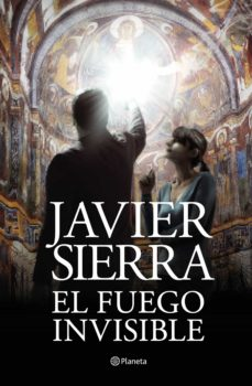 el fuego invisible (premio planeta 2017)-javier sierra-9788408195115