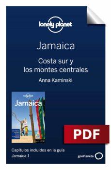 jamaica 1_6. costa sur y los montes centrales (ebook)-paul clammer-anna kaminski-9788408198215