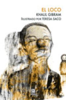 Ebooks gratis para descargar epub EL LOCO de KHALIL GIBRAN 9788412014815
