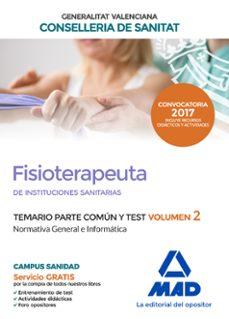 fisioterapeuta de las instituciones sanitarias de la conselleria de sanitat de la generalitat valenciana. temario parte común y-9788414207215