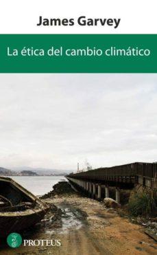 la ética del cambio climático (ebook)-james garvey-9788415047315