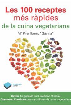 Lofficielhommes.es Les 100 Receptes Mes Rapides De La Cuina Vegetariana Image