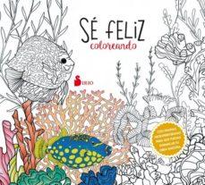 Descarga gratuita de libros electrónicos en francés. SE FELIZ COLOREANDO