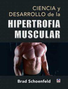 Pdf descarga libros CIENCIA Y DESARROLLO DE LA HIPERTROFIA MUSCULAR 9788416676415 (Spanish Edition)