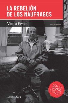 la rebelión de los náufragos (ebook)-mirtha rivero-9788416687015