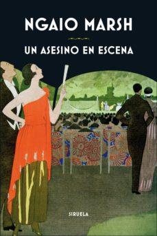 Descarga de libros epub UN ASESINO EN ESCENA de NGAIO MARSH RTF 9788416964215 (Literatura española)