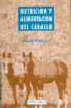 Descargar libro en linea NUTRICION Y ALIMENTACION DEL CABALLO