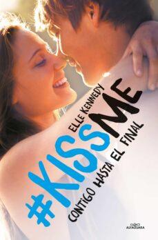 Descargar libros de texto en pdf gratis en línea CONTIGO HASTA EL FINAL (#KISSME 4) PDB FB2