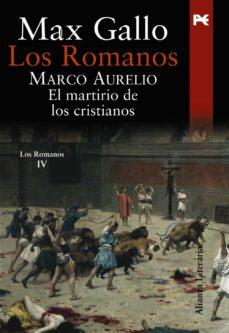 Bressoamisuradi.it Los Romanos: Marco Aurelio: El Martirio De Los Cristianos Image