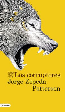 Descarga de la tienda de libros electrónicos Kindle LOS CORRUPTORES en español